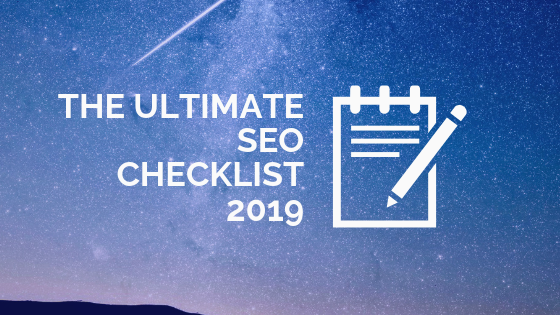 The ultimate seo checklist 2019