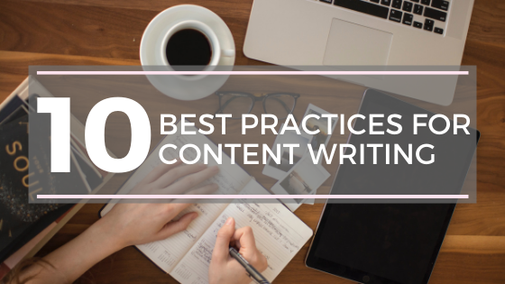10 best practices for content writing 1