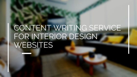 Content Writing Service for Interior Design Websites