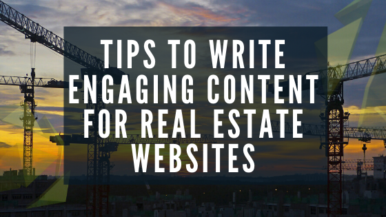 Tips to write engaging content for real estate websites 2